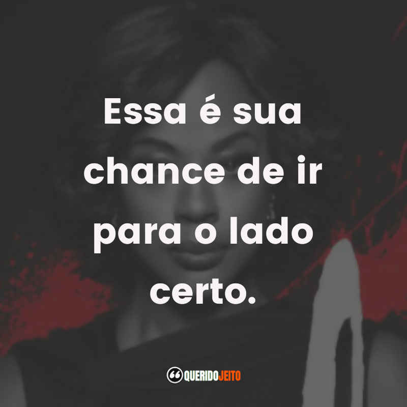 Frases de How To Get Away With Murder