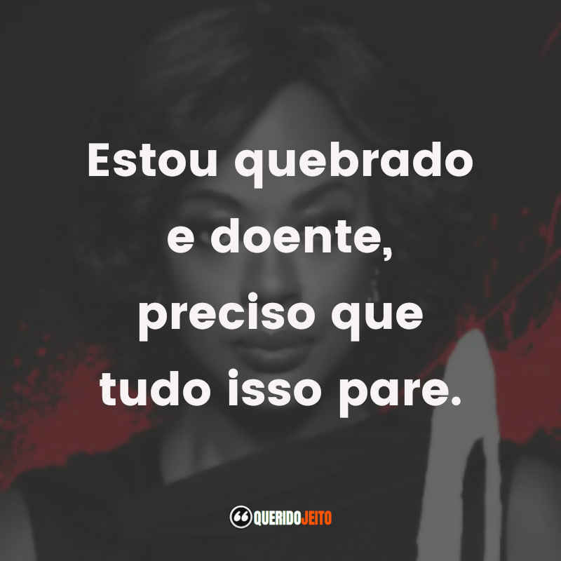 Frases do How To Get Away With Murder