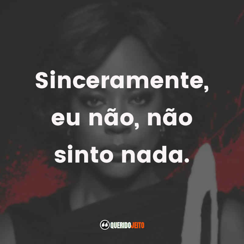 Frases Viola Davis How To Get Away With Murder