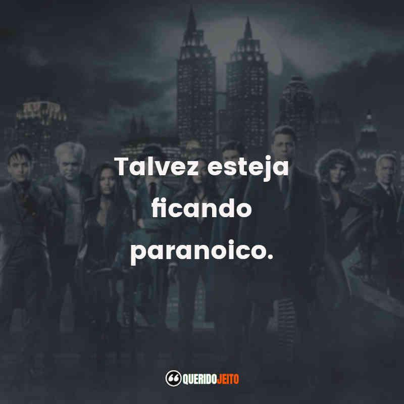 """""""Talvez esteja ficando paranoico."""" Frases do Bruce Wayne"""