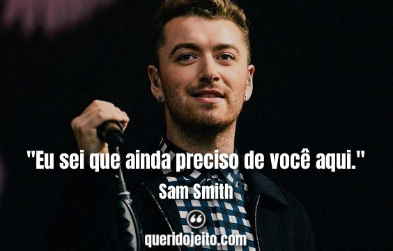 Frases Sam Smith tumblr, Lindas Frases de Sam Smith,