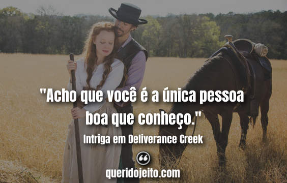 Frases Intriga em Deliverance Creek, Frases Belle Barlow.