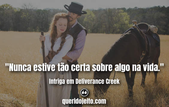 Intriga em Deliverance Creek Frases, Frases Soldier, Frases Jasper.