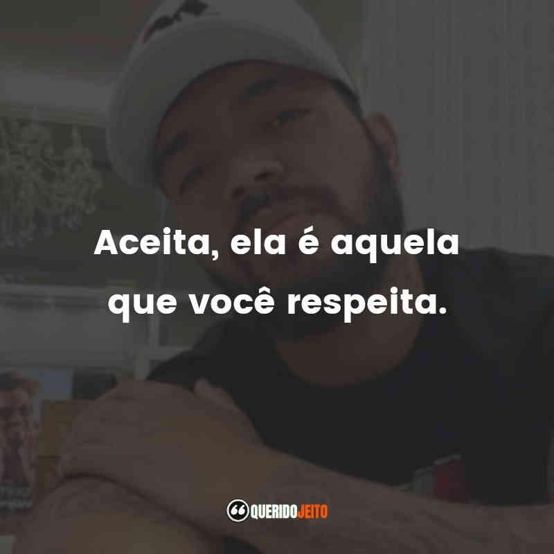 Frases do Thiago Brava