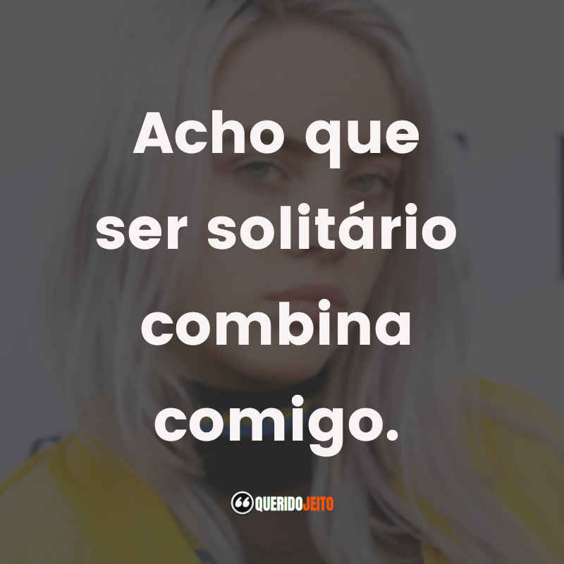 Frases Billie Eilish