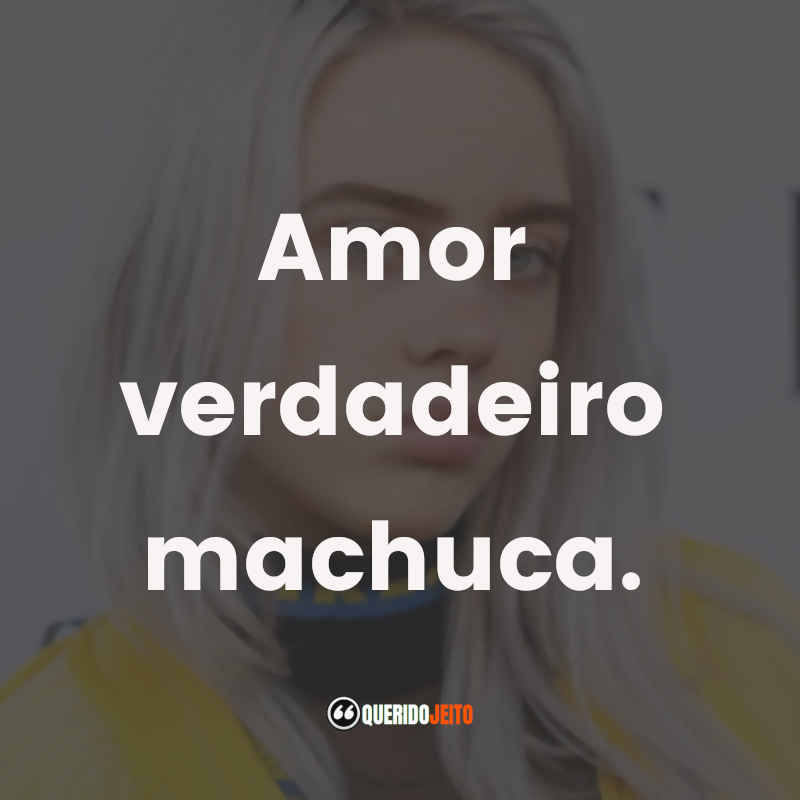 Billie Eilish Frases