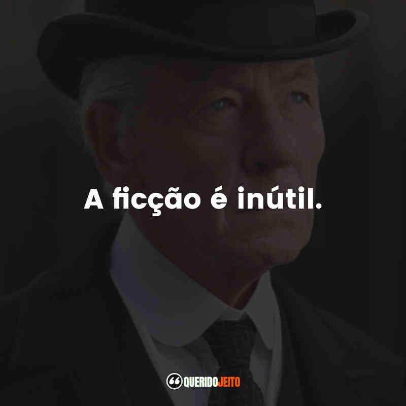 Frases Sr. Sherlock Holmes