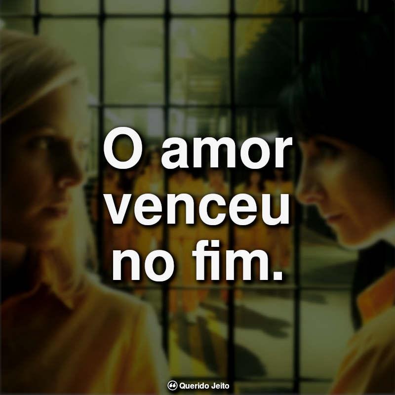 """""""O amor venceu no fim."""""""