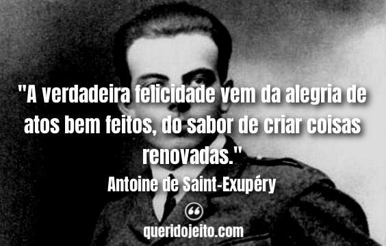 Frases Antoine de Saint-Exupéry tumblr, Pensamentos de Antoine de Saint-Exupéry,