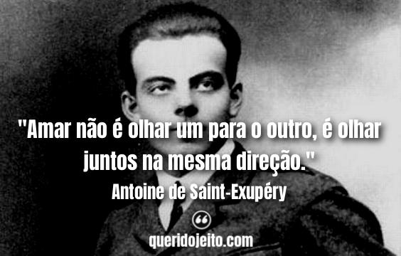 Frases Antoine de Saint-Exupéry facebook, Mensagens de Antoine de Saint-Exupéry,