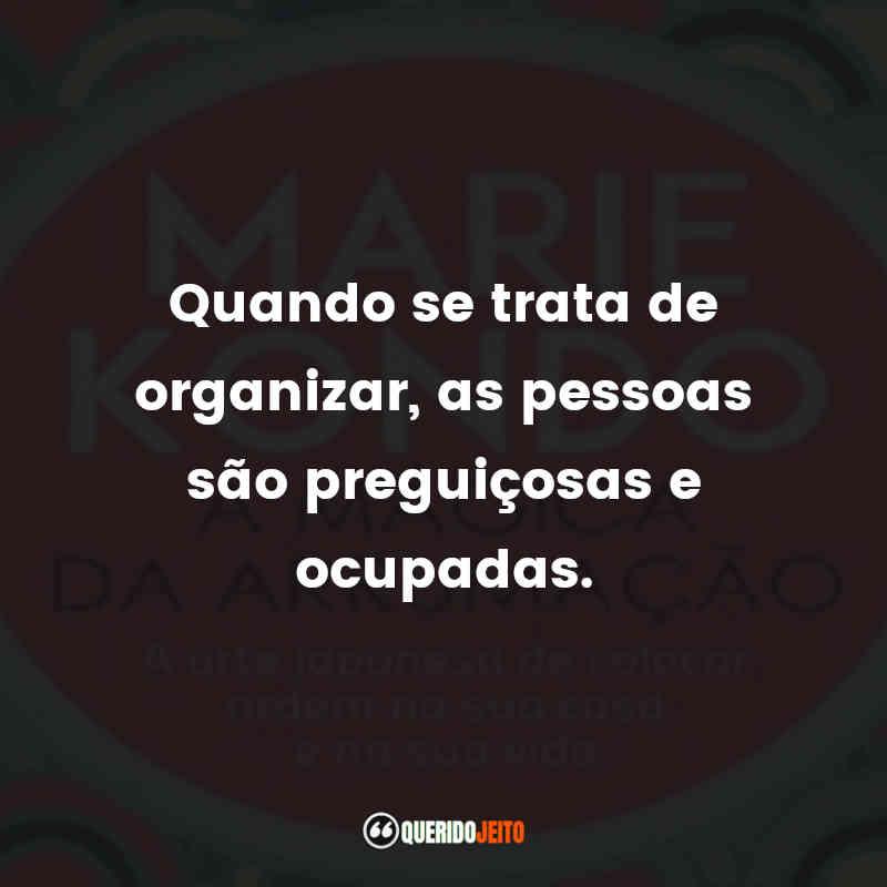 Citações da escritora Marie Kondo