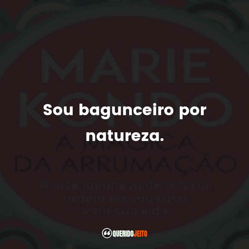 Arrumação Marie Kondo