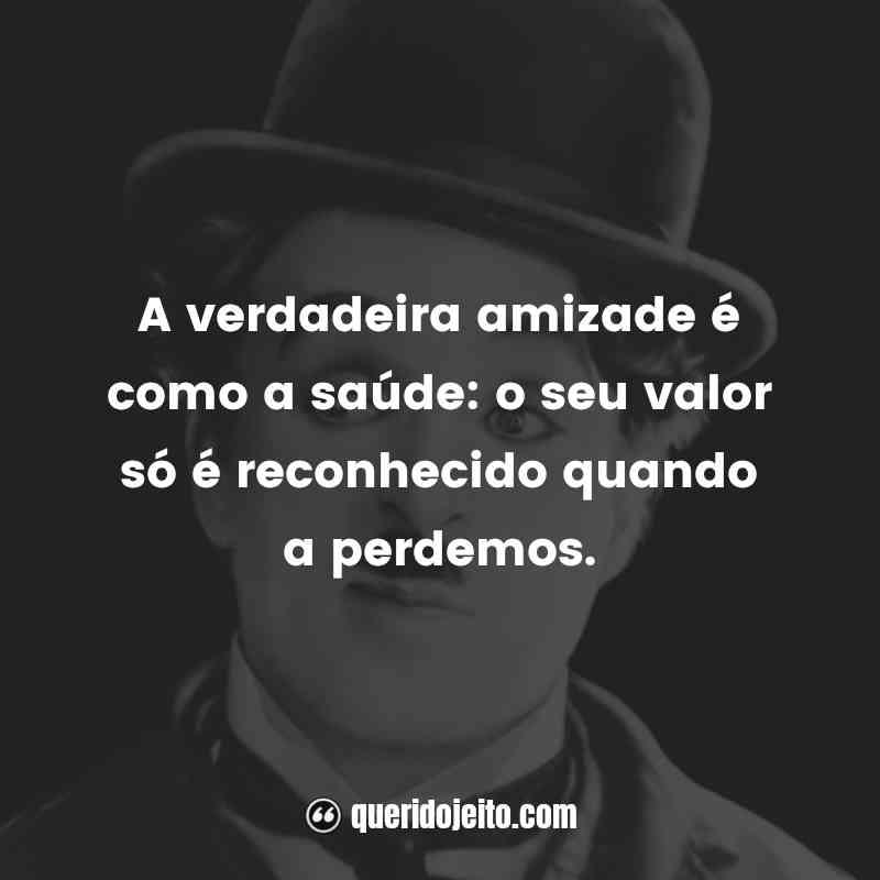 Charles Chaplin Frases