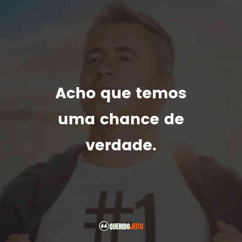 Frases do Man with a Plan