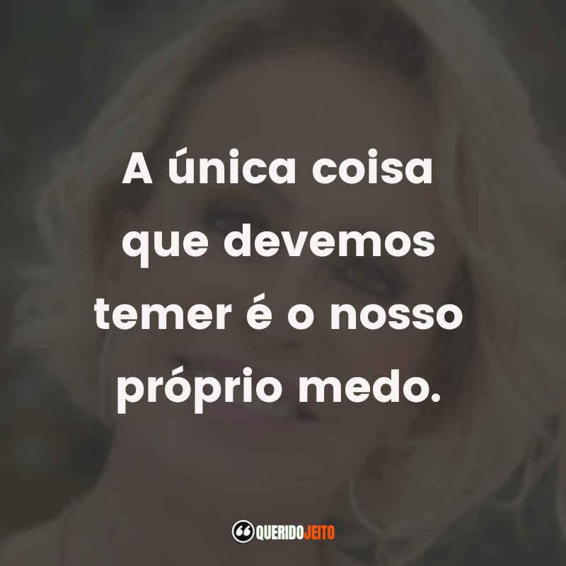 Ana Maria Braga Frases