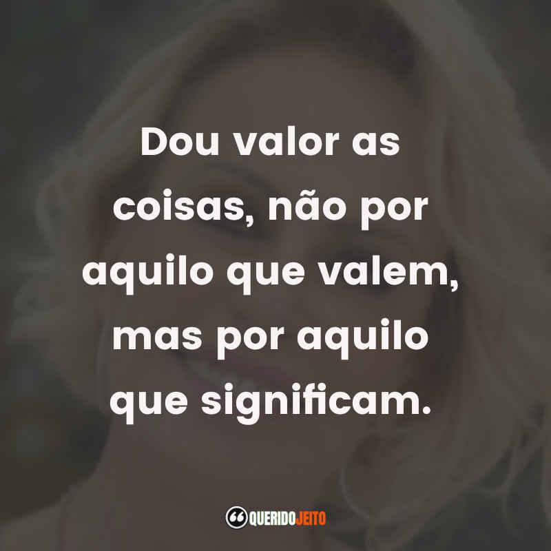 Ana Maria Braga Frases tumblr