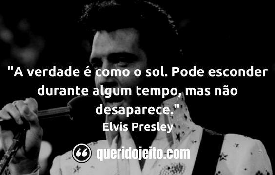 Frases Elvis Presley, Status Elvis Presley,