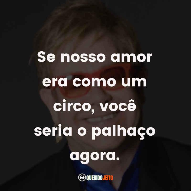 Músicas Elton John Frases