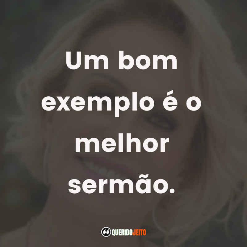 Frases Ana Maria Braga Filosofias