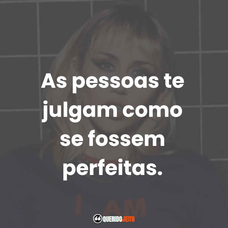 Miley Cyrus Frases