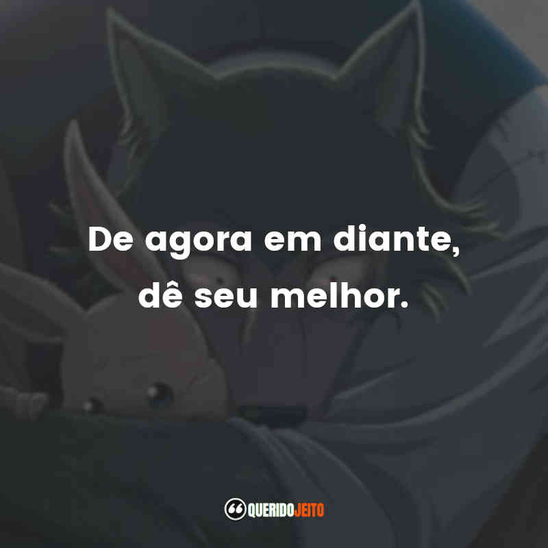 Beastars - O Lobo Bom Frases