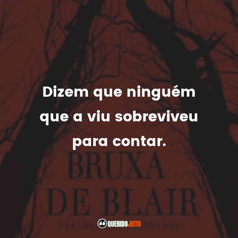 Frases do Bruxa de Blair