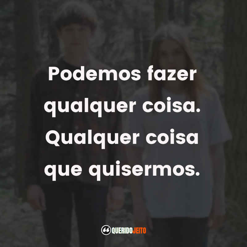 Frases de The End of the F***ing World