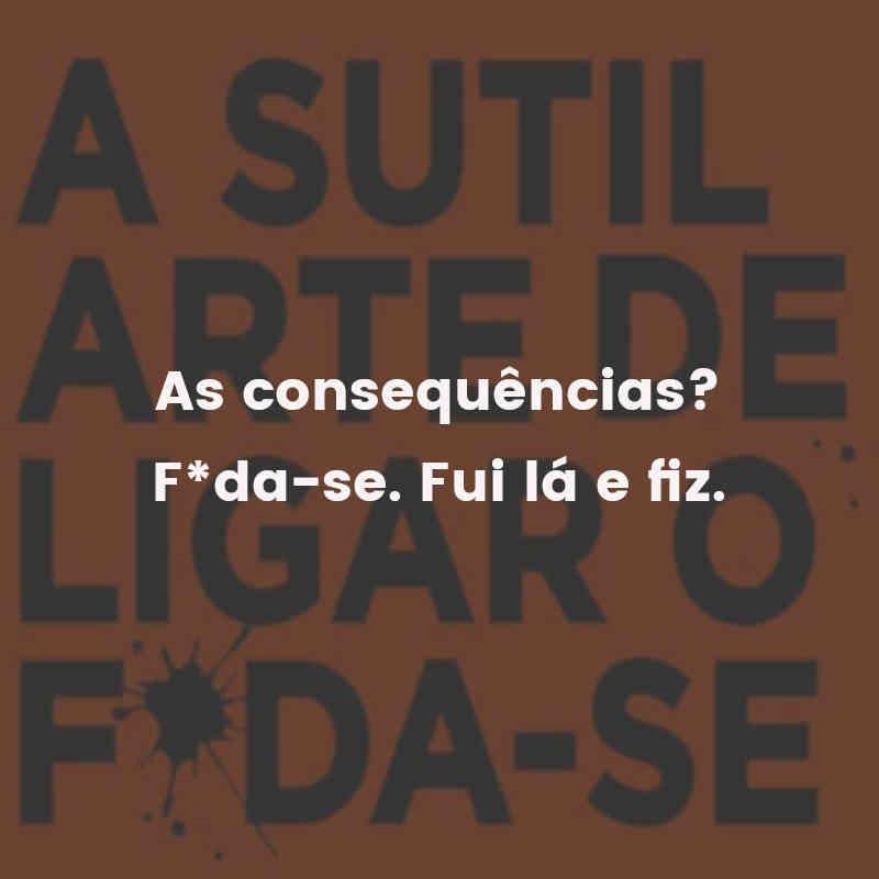 Frases do A Sutil Arte de Ligar o F*da-se