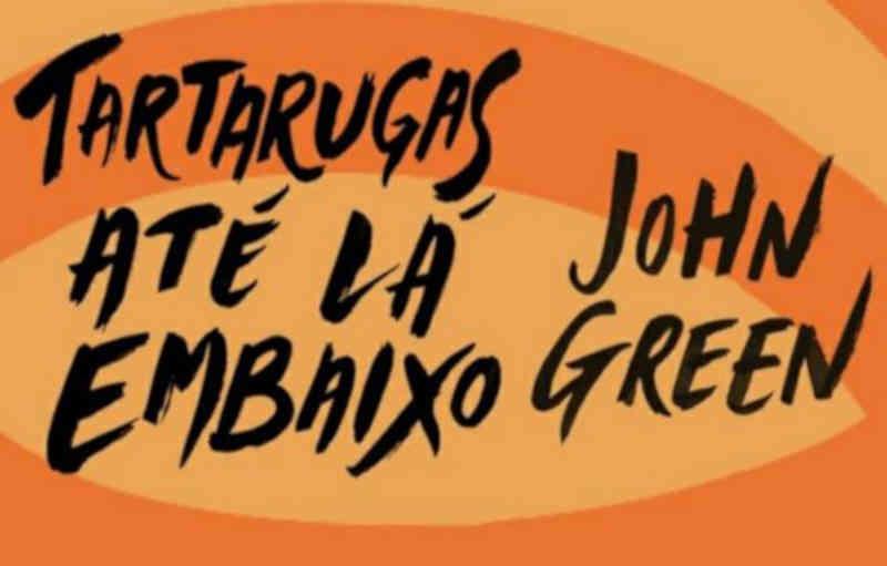 Frases do Livro Tartarugas Até Lá Embaixo