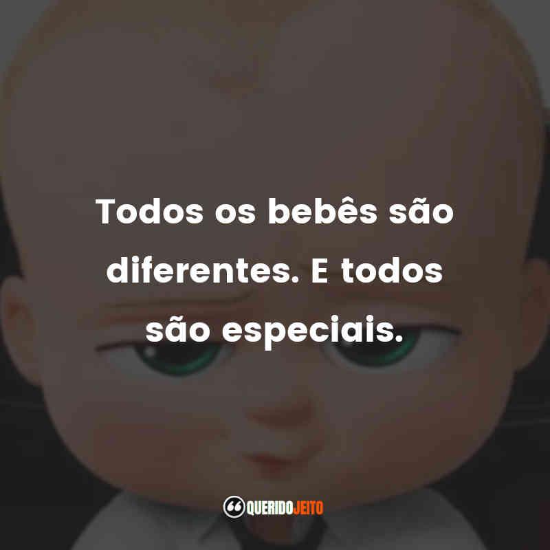 """""""Todos os bebês são diferentes. E todos são especiais."""""""