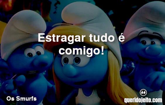 Frases do Papai Smurf, Gargamel Frases