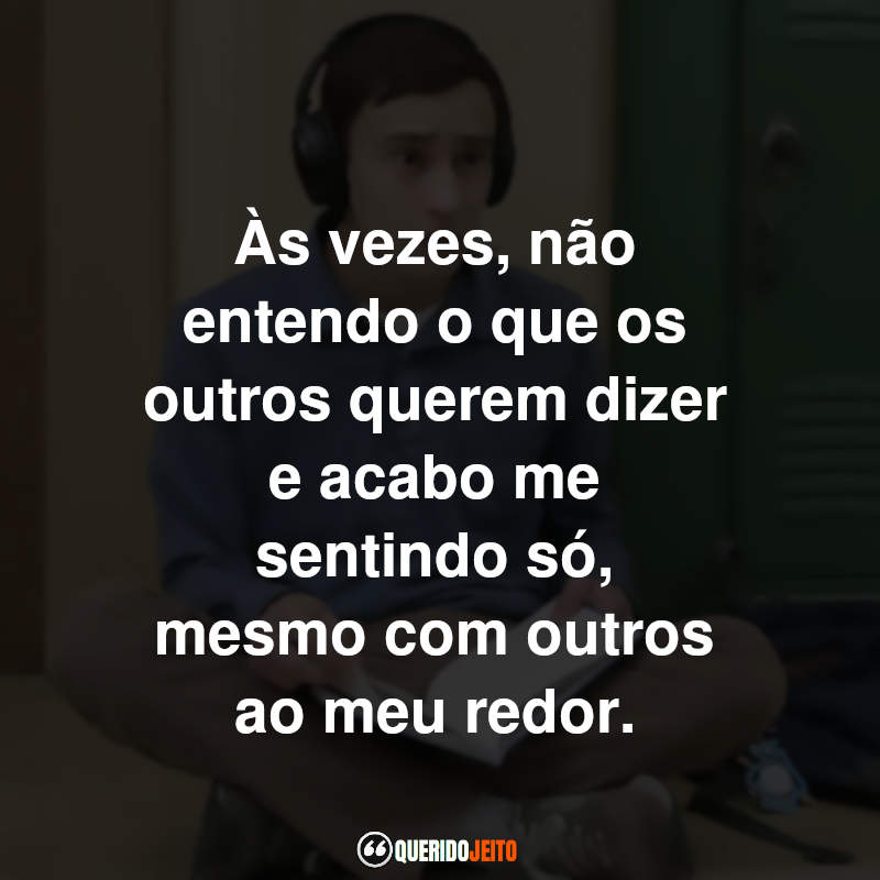 Frases do Atypical