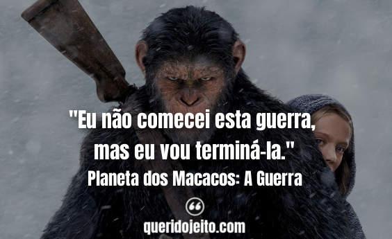 Frases Planeta dos Macacos: A Guerra tumblr, Frases César,