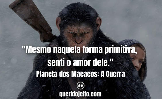 Frases Planeta dos Macacos: A Guerra twitter, Frases Maurice,
