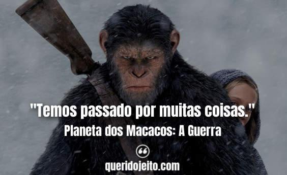 Frases Curtas Planeta dos Macacos: A Guerra, Frases de Ação,