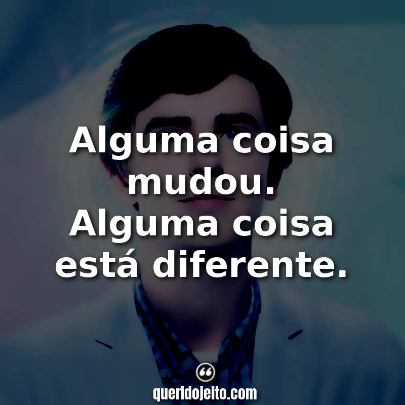 Frases The Good Doctor