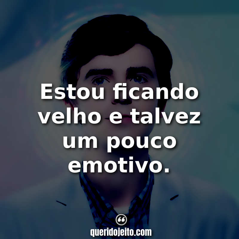 The Good Doctor Frases