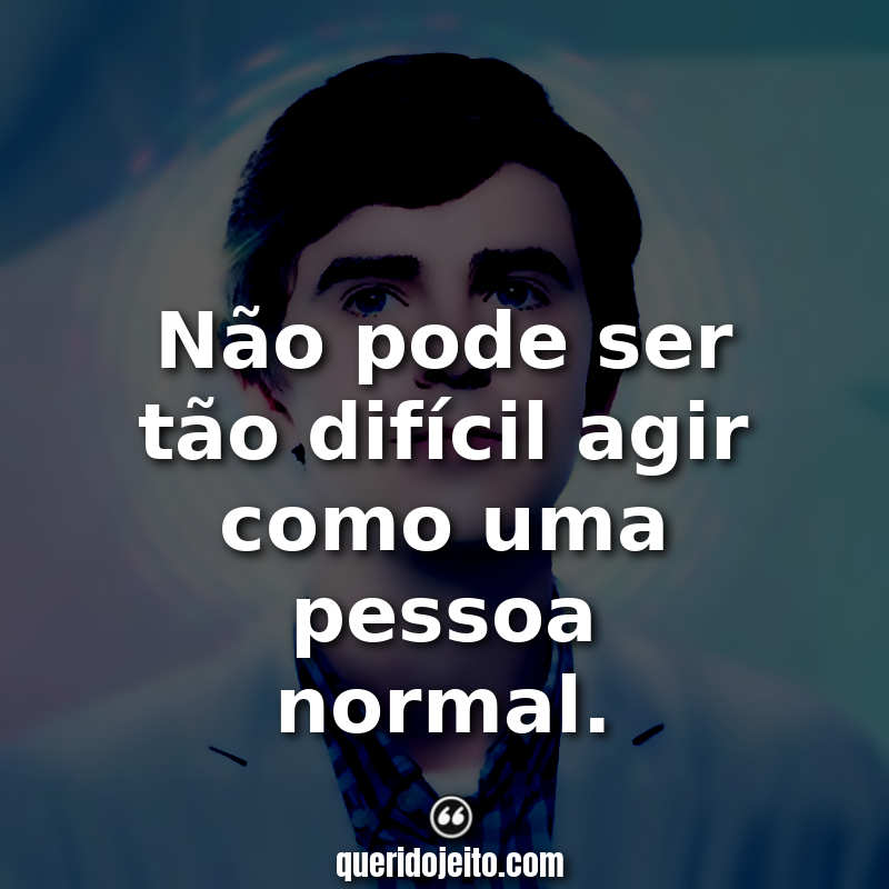 Frases The Good Doctor tumblr