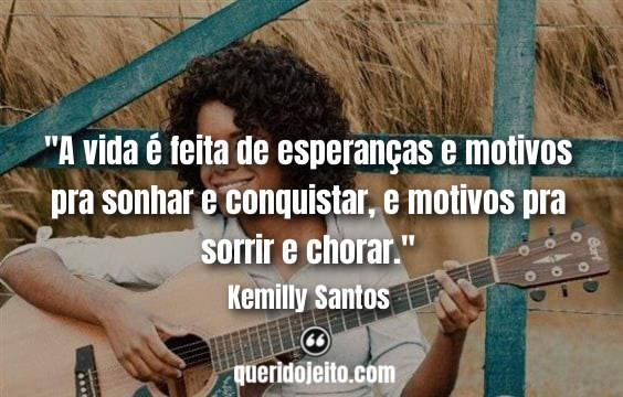 Frases E Trechos De Músicas Kemilly Santos Querido Jeito