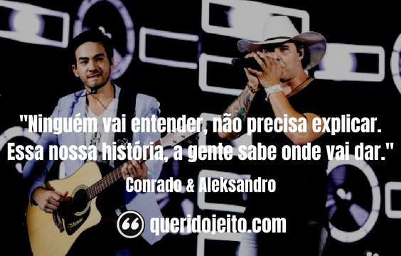 Frases Conrado & Aleksandro tumblr,