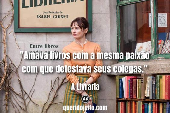 Frases Filme A Livraria, Frases A Livraria Pensamentos,
