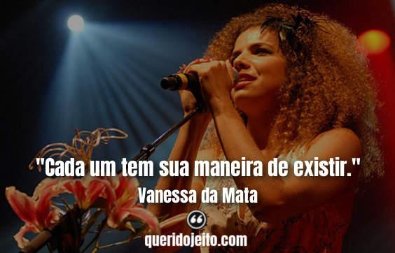 Frases Vanessa da Mata, Legendas Vanessa da Mata,
