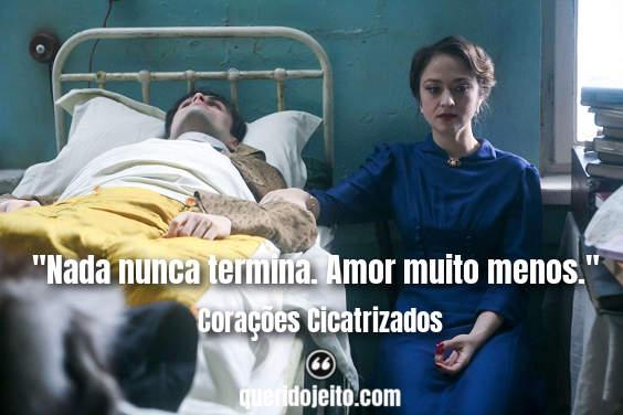Frases Corações Cicatrizados facebook, Frases Filme Corações Cicatrizados,