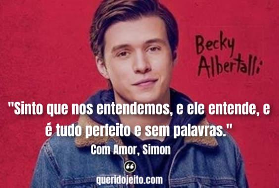 Frases Com Amor, Simon facebook, Com Amor, Simon frases do livro, Livro Com Amor, Simon