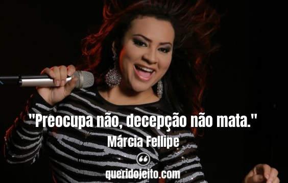 Frases Márcia Fellipe twitter, Frases de Forró,