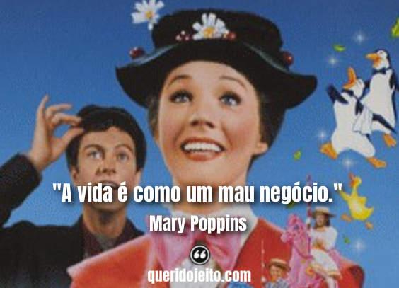 Frases Mary Poppins, Frases Mary Poppins Status, Frases Mary Poppins Legendas,