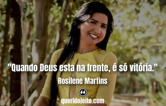 Frases Rosilene Martins facebook, Frases Curtas Rosilene Martins,
