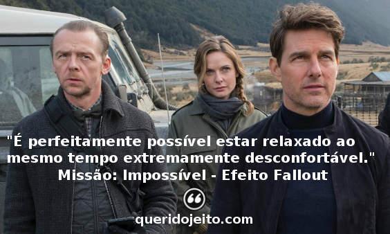 Frases Missão Impossível, Frases Missão Impossível Status, Frases Ethan Hunt,
