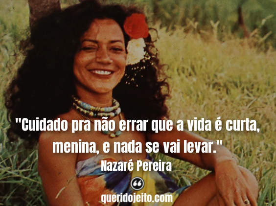 Frases Nazaré Pereira, Frases Nazaré Pereira twitter, Frases Nazaré Pereira Pensamentos, Frases de Músicas Nazaré Pereira,