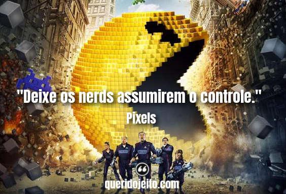 Frases Pixels, Status Filme Pixels, Frases Presidente Will Cooper,